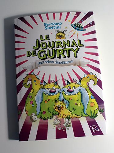 """Couverture """"Le Journal De Gurty - Mes Bébés Dinosaures"""" de Bertrand Sanitini"""